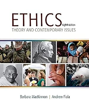 Ethics : Theory and Contemporary Issues. With: Andrew Fiala