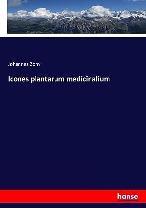 Icones plantarum medicinalium: Johannes Zorn