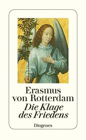 Die Klage des Friedens: Erasmus von Rotterdam