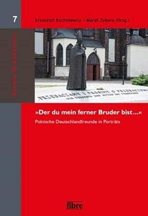 """Der du mein ferner Bruder bist ."""": Krzysztof Ruchniewicz"""