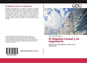 El Álgebra Lineal y la Ingeniería : María Teresa Ruiz