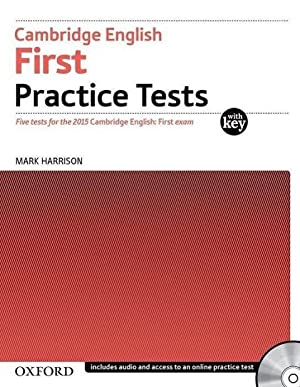 First Certificate - Practice Tests Part 1.: Mark Harrison