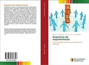 Esquemas de argumentação : Para discussão de riscos em projetos de software: Ruan C. B. Pozzebon