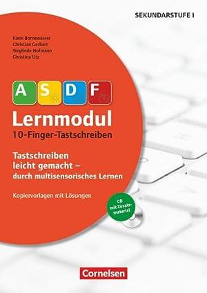 10-Finger-Tastschreiben : Kopiervorlagen mit Lösungen und CD-ROM: Karin Bornewasser