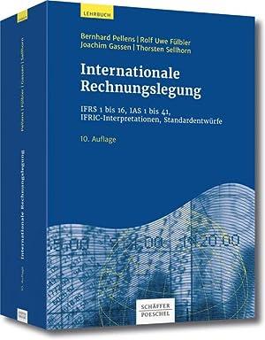 Internationale Rechnungslegung : IFRS 1 bis 16,: Bernhard Pellens