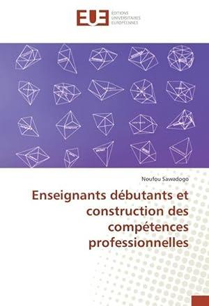 Enseignants débutants et construction des compétences professionnelles: Noufou Sawadogo