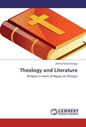 Theology and Literature : Religion in works: John B. Kariuki