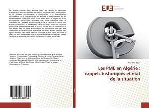 Les PME en Algérie : rappels historiques et état de la situation: Nassima Bouri