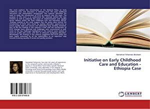 Initiative on Early Childhood Care and Education - Ethiopia Case: Hamelmal Yohannes Abraham