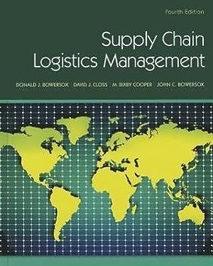 Supply Chain Logistics Management: Donald Bowersox