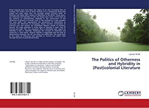 The Politics of Otherness and Hybridity in (Post)colonial Literature: Lahcen Ait Idir