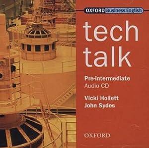Tech Talk - Pre-Intermediate / CD: Vicki Hollett