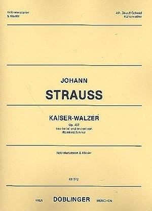 Kaiser-Walzer op.437 : fürKoloratursopran und Klavier: Johann (Sohn) Strauß