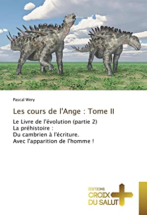 Les cours de l'Ange : Tome II: Pascal Wery