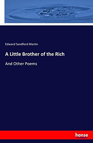 A Little Brother of the Rich : Edward Sandford Martin