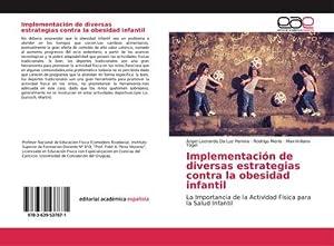 Implementación de diversas estrategias contra la obesidad: Ángel Leonardo Da