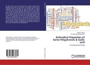 Antiradical Properties of Some Polyphenols & Gallic: Rajan K Vijisha
