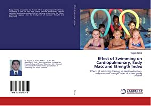 Effect of Swimming on Cardiopulmonary, Body Mass and Strength Index : Effects of swimming training ...