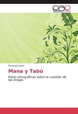 Mana y Tabú : Notas etnográficas sobre: Fernando Lynch