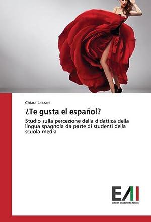Te gusta el español? : Studio sulla: Chiara Lazzari
