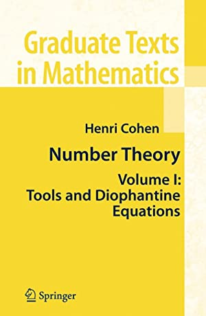 Number Theory : Volume I: Tools and: Henri Cohen