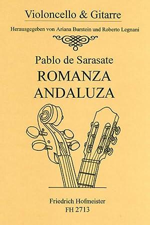 Romanza andaluza op.22,1 : fürVioloncello und Gitarre: Pablo de Sarasate