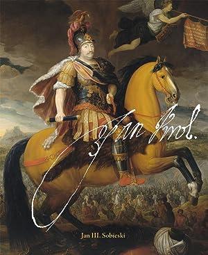 Jan III. Sobieski : Ein polnischer König: Stella Rollig