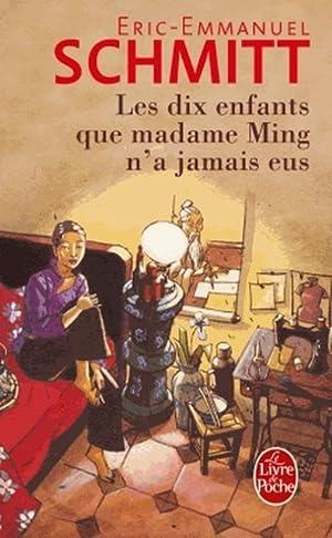 Les Dix enfants que Madame Ming n'a: Éric-Emmanuel Schmitt