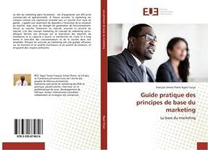 Guide pratique des principes de base du: Francois Simon Pierre
