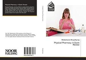 Physical Pharmacy: A Quick Review: Mullaicharam Bhupathyraaj