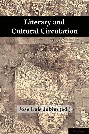 Literary and Cultural Circulation: José Luís Jobim