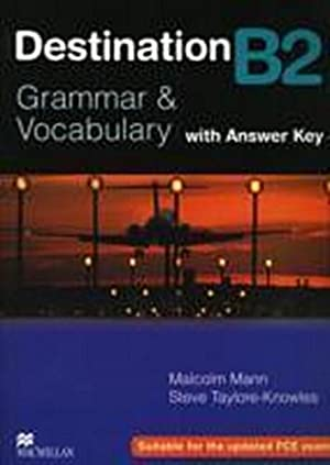 Destination B2 Intermediate Student Book +key : Malcolm Mann