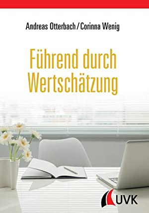 Führend durch Wertschätzung: Andreas Otterbach