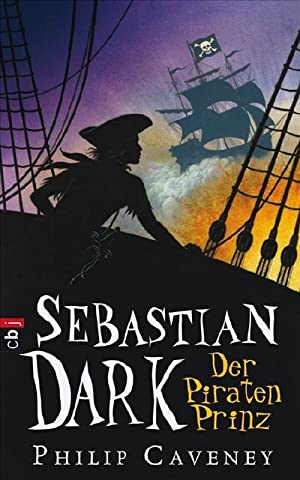Sebastian Dark - Der Piratenprinz: Band 2