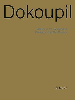 Georg Jiri Dokopil - Malerei im 21.: Jiri G. Dokoupil,