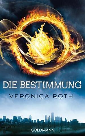 Die Bestimmung: Veronica Roth