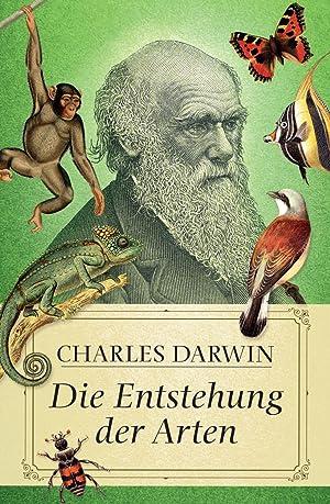 Die Entstehung der Arten: Charles Darwin