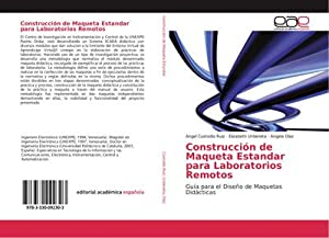 Construcción de Maqueta Estandar para Laboratorios Remotos : Guía para el Diseño de Maquetas ...