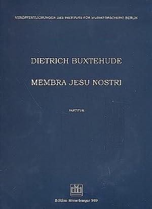 Membra Jesu nostri : für Soli,Chor (SSATB),: Dieterich Buxtehude