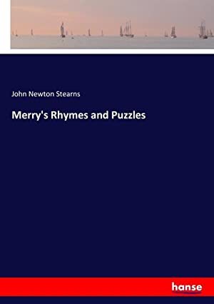 Merry's Rhymes and Puzzles: John Newton Stearns