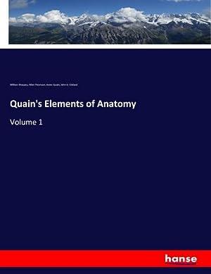 Quain's Elements of Anatomy : Volume 1: William Sharpey
