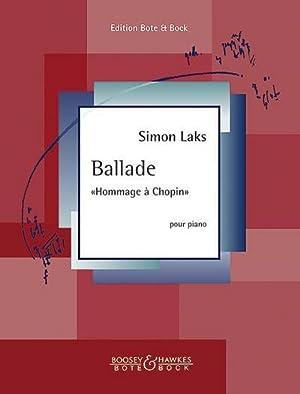 "Ballade ""Hommage à Chopin"". Klavier.: Simon Laks"