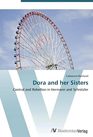Dora and her Sisters : Control and: Catherine Mainland