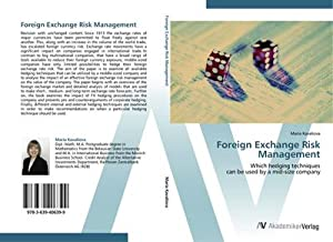 Foreign Exchange Risk Management : Which hedging: Maria Kavaliova
