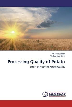 Processing Quality of Potato : Effect of: Aftabuz Zaman