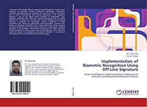 Implementation of Biometric Recognition Using Off-Line Signature: M. Taylan Das