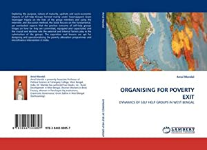 ORGANISING FOR POVERTY EXIT : DYNAMICS OF: Amal Mandal