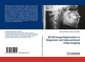 2D-3D Image Registration in Diagnostic and Interventional: Imramsjah Martijn John