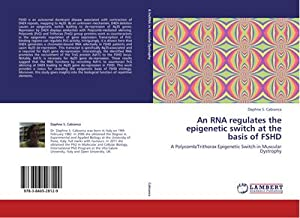 An RNA regulates the epigenetic switch at: Daphne S. Cabianca