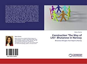 "Construction ""The Way of Life"": Bhutanese in: Manju Sharma"